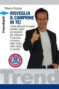 Risveglia il campione in te!, uno dei best-seller di Mario Furlan