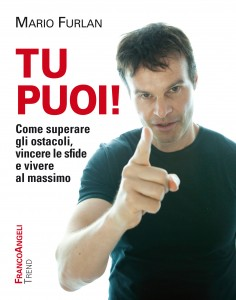 "Mario Furlan, life coach - Copertina del libro ""Tu puoi!"""