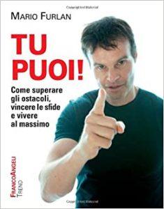 Il coach motivazionale Mario Furlan sulla copertina di un suo libro di motivazione